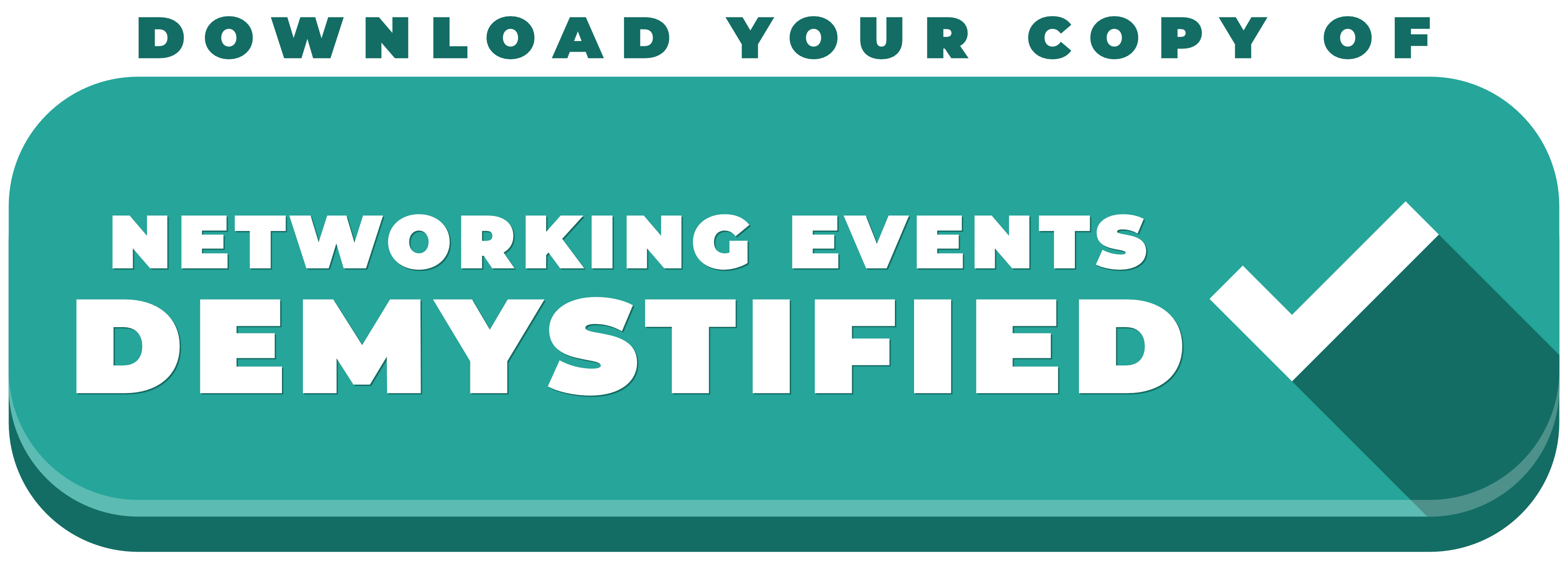 Networking Events Demystified green call to action button with white checkmark